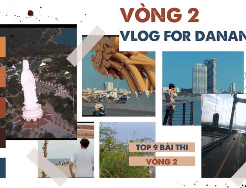 Top 9 cuộc thi Vlog For Da Nang