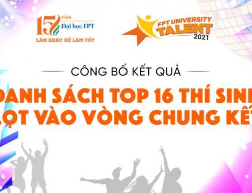 Lộ diện 16 thí sinh xuất sắc có mặt tại Chung kết cuộc thi Học bổng Tài năng ĐH FPT 2021