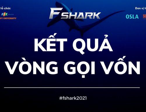 Kết quả vòng gọi vốn cuộc thi khởi nghiệp F Shark
